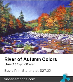 River Of Autumn Colors by David Lloyd Glover - Painting - Acrylic On Canvas