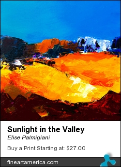 Sunlight In The Valley by Elise Palmigiani - Painting - Acrylic On Canvas