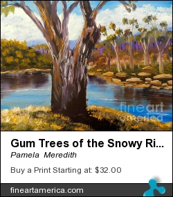 Gum Trees Of The Snowy River by Pamela  Meredith - Painting - Oils Painted On Mdf