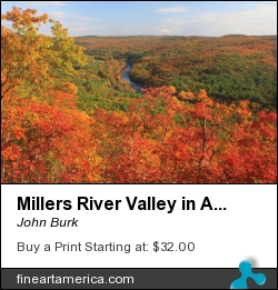 Millers River Valley In Autumn by John Burk - Photograph