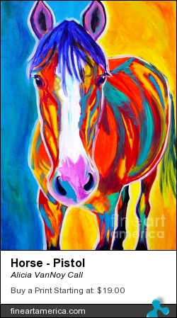 Horse - Pistol by Alicia VanNoy Call - Painting - Acrylic On Canvas