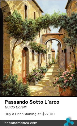 Passando Sotto L'arco by Guido Borelli - Painting - Oil On Canvas
