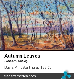 Autumn Leaves by Robert Harvey - Painting - Oil On Canvas