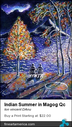 Indian Summer In Magog Qc by Ion vincent DAnu - Painting - Acrylics