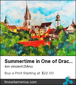 Summertime In One Of Draculas Cities by Ion vincent DAnu - Painting - Acrylics & Watercolor
