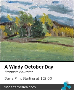 A Windy October Day by Francois Fournier - Painting - Oil On Panel