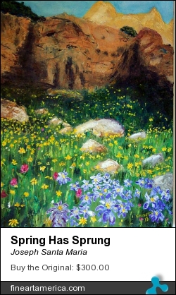 Spring Has Sprung by Joseph Santa Maria - Painting - Oil On Canvas