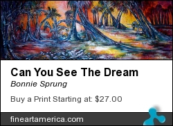 Can You See The Dream by Bonnie Sprung - Painting - Oil/acrylic On Muslin