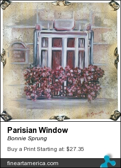 Parisian Window by Bonnie Sprung - Painting - Oil On Wood