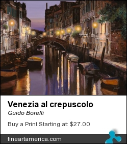 Venezia Al Crepuscolo by Guido Borelli - Painting - Oil On Canvas