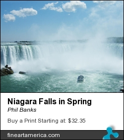 Niagara Falls In Spring by Phil Banks - Photograph