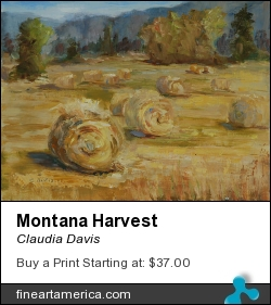 Montana Harvest by Claudia Davis - Painting - Oil On Board