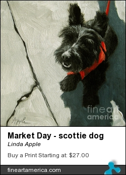 Market Day - Scottie Dog by Linda Apple - Painting - Oil On Canvas