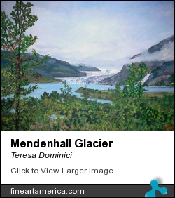 Mendenhall Glacier by Teresa Dominici - Painting - Acrylic On Canvas