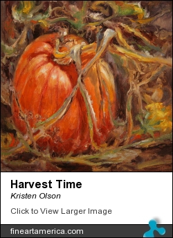 Harvest Time by Kristen Olson - Painting - Oil On Linen