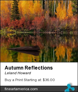 Autumn Reflections by Leland Howard - Photograph - Fine Art Nature Photography