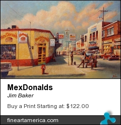 Mexdonalds by Jim Baker - Painting - Giclee On Canvas