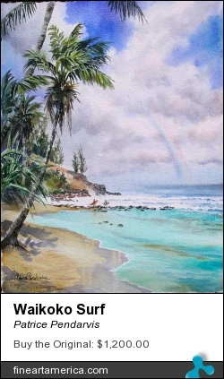 Waikoko Surf by Patrice Pendarvis - Painting - Watercolor