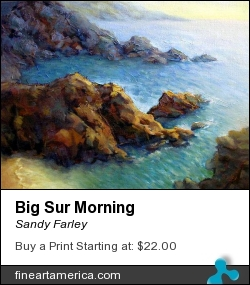 Big Sur Morning by Sandy Farley - Painting - Oils
