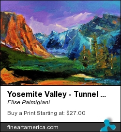 Yosemite Valley - Tunnel View by Elise Palmigiani - Painting - Oil On Canvas