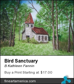 Bird Sanctuary by B Kathleen Fannin - Painting