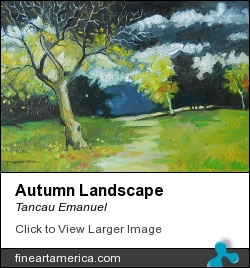 Autumn Landscape by Tancau Emanuel - Painting - Oil