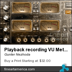 Playback Recording Vu Meters Grunge by Gunter Nezhoda - Photograph - Photograph