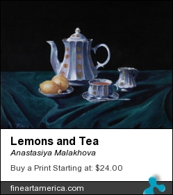 Lemons and Tea by Anastasiya Malakhova - acrylic on canvas