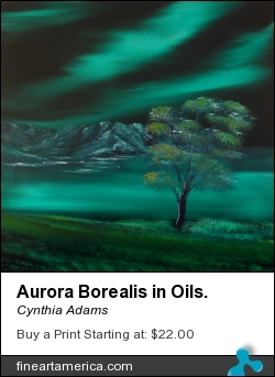 Aurora Borealis In Oils. by Cynthia Adams - Painting - Oil On Canvas
