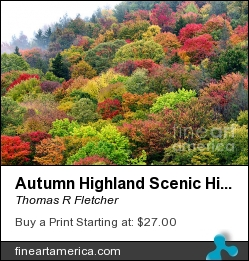 Autumn Highland Scenic Highway by Thomas R Fletcher - Photograph - Photography