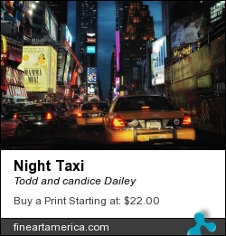 Night Taxi by Todd and candice Dailey - Photograph - Photographs-digital Art