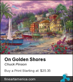 On Golden Shores by Chuck Pinson - Painting - Oil On Canvas