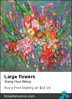 Large Flowers by Siang Hua Wang - Painting - Oil On Canvas