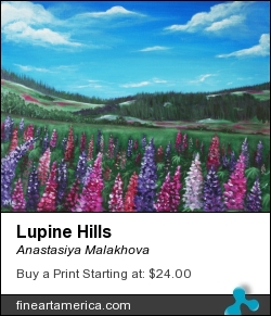 Lupine Hills by Anastasiya Malakhova - acrylic on canvas