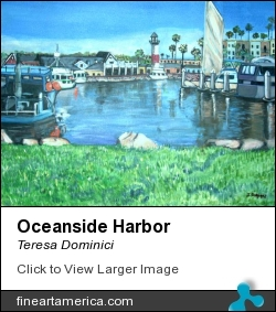 Oceanside Harbor by Teresa Dominici - Painting - Acrylic On Canvas