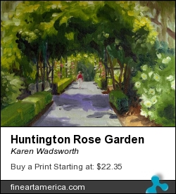 Huntington Rose Garden by Karen Wadsworth - Painting - Oil On Canvas-covered Board