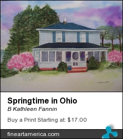 Springtime In Ohio by B Kathleen Fannin - Painting - Watercolor