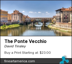 The Ponte Vecchio by David Tinsley - Photograph - Digital Photography
