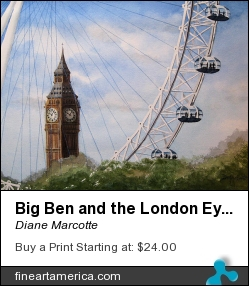 Big Ben And The London Eye by Diane Marcotte - Painting - Watercolour