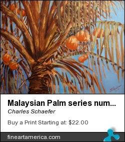 Malaysian Palm Series Number 7 by Charles Schaefer - Painting - Oil Canvas