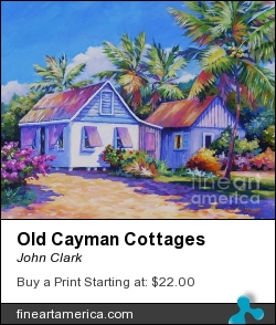 Old Cayman Cottages by John Clark - Painting - Acrylic On Canvas