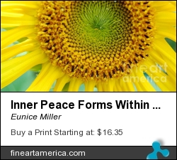 Inner Peace Forms Within This Sweet Yellow Sunflower by Eunice Miller - Photograph - Photography