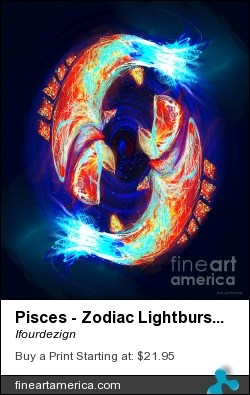 Pisces - Zodiac Lightburst by Ifourdezign - Digital Art - Digital Abstract