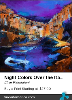 Night Colors Over The Italian Riviera - Cinque Terre by Elise Palmigiani - Painting - Acrylic On Canvas