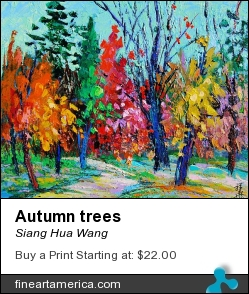 Autumn Trees by Siang Hua Wang - Painting - Oil On Canvas