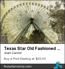 Texas Star Old Fashioned Fun by Joan Carroll - Photograph - Digital Photograph