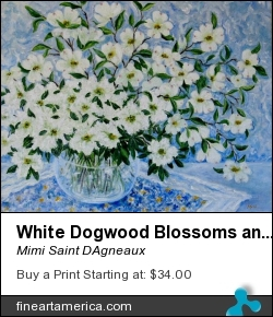 White Dogwood Blossoms And White Azaleas by Mimi Saint DAgneaux - Painting - Oil On Canvas