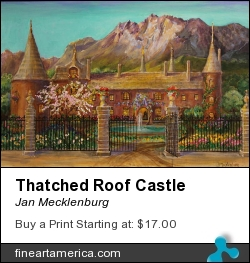 Thatched Roof Castle by Jan Mecklenburg - Painting - Acrylic Paints On Canvas