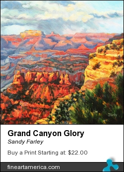 Grand Canyon Glory by Sandy Farley - Painting - Oils