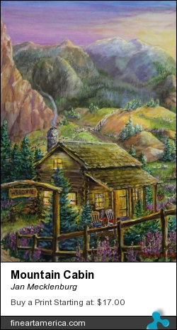 Mountain Cabin by Jan Mecklenburg - Painting - Acrylic Paints On Canvas